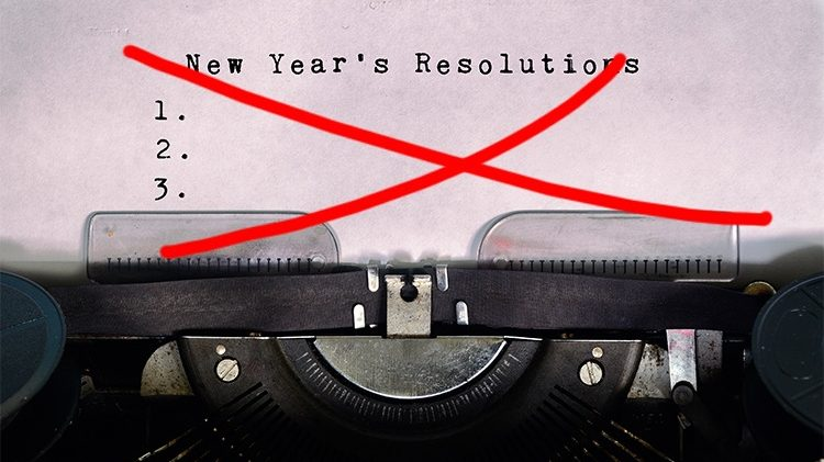 Why We Should Dump the New Year's Resolution