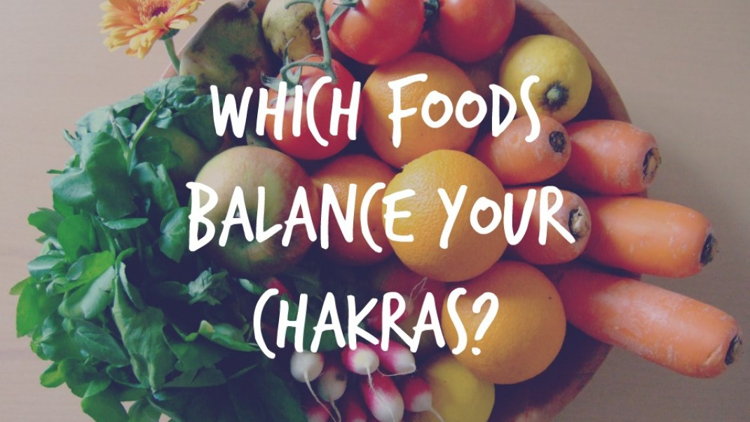 Balance Your Chakras With Food