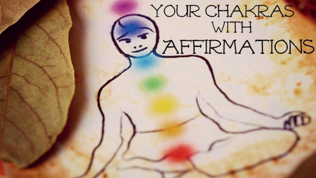 Balance your seven chakras through the power of affirmations