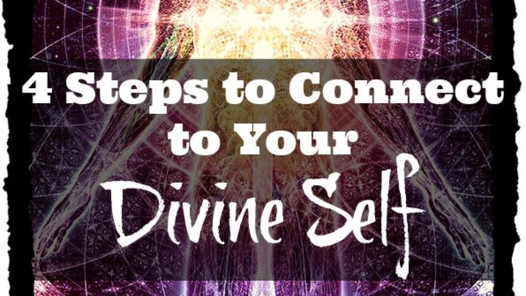How to Connect With Your Energy Divine Self in 4 Steps