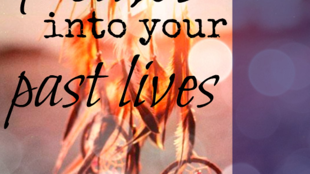 Want more specifics on your past lives?