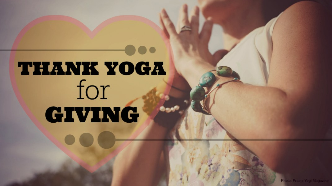 Thank Yoga for Giving