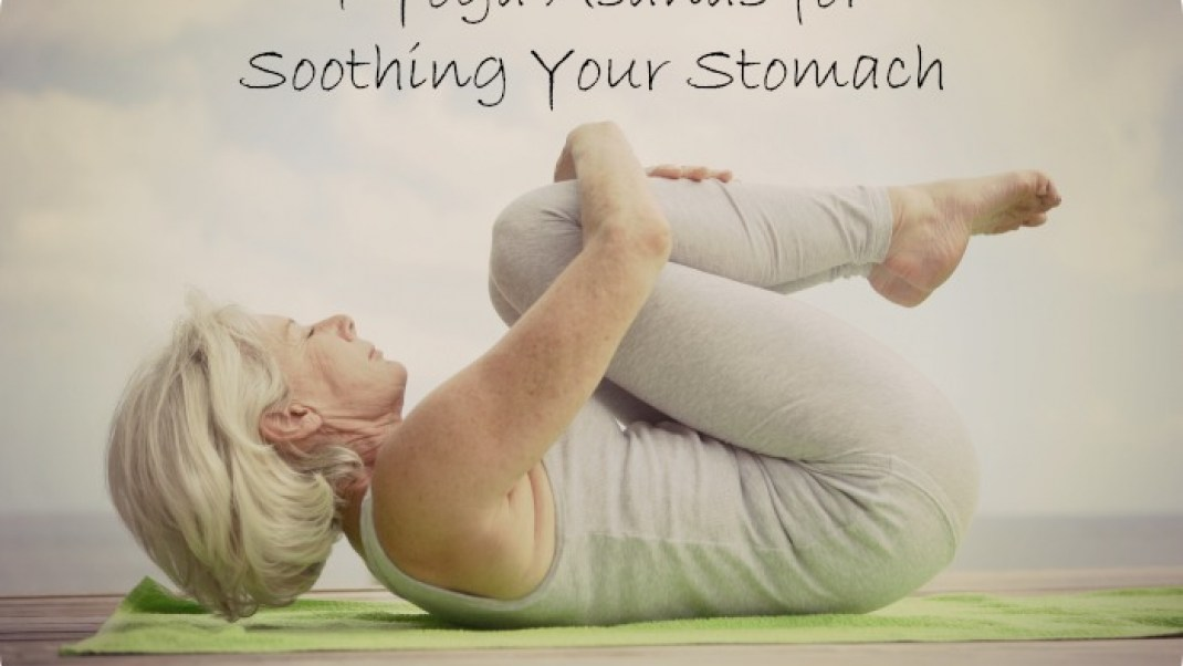 Upset tummy? Try yoga for digestive relief