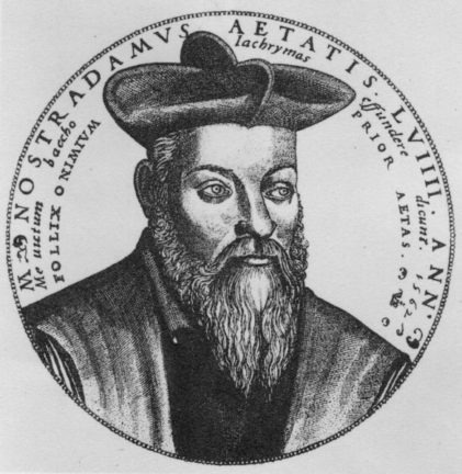 Nostradamus Prophecies: 8 Predictions that Came True   Gaia